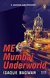 #10: Me Against the Mumbai Underworld