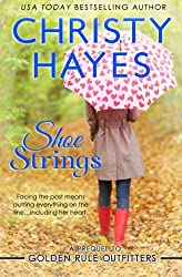 Shoe Strings by Christy Hayes (2012-06-28)