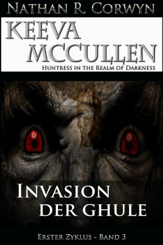 Keeva McCullen 3 - Invasion der Ghule