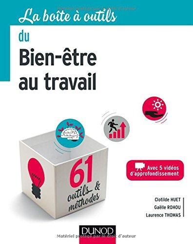La boîte à outils du Bien-être au travail - 61 outils et méthodes par Clotilde Huet