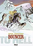 Bouncer, Tome 8 : To Hell