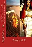 Sit-Ra - Weise Frau vom Nil und Sit-Ra - Die Rache der weisen Frau - Birgit Fiolka