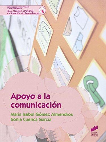 Apoyo a la comunicación (G.M. Atención a Personas en Situación Dependencia)
