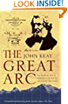 The Great Arc: The Dramatic Tale of H...