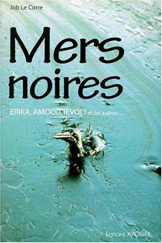mers-noires-erika-amoco-ievoli-et-les-autres
