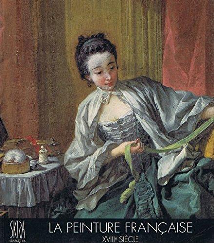La peinture française, XVIIIe siècle