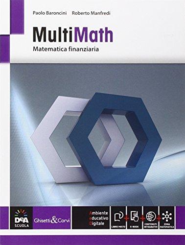 Multimath. Modulo matematica finanziaria. Vol. C8. Per le Scuole superiori. Con e-book. Con espansione online