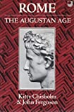 Rome: The Augustan Age