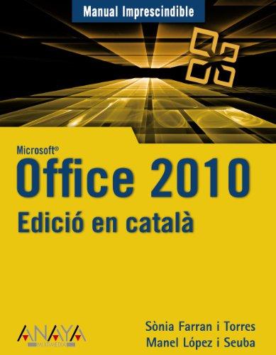 Edició en català. Office 2010 (Manuales Imprescindibles)