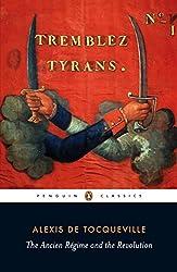 Ancien Regime and the Revolution (Penguin Classics)