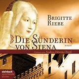 Die S�nderin von Siena. Historischer Roman. 6 CDs