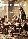 Contemporánea: La historia desde 1776 par Artola