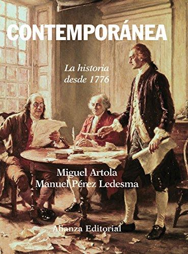 Contemporánea: La historia desde 1776 (El Libro Universitario - Manuales) por Miguel Artola
