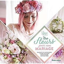 Des fleurs pour mon mariage