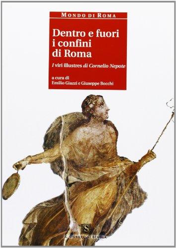 Dentro e fuori i confini di Roma. I viri illustres di Cornelio Nepote