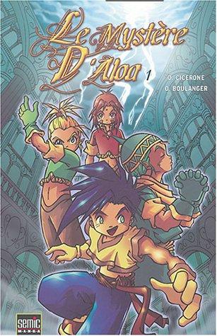Le mystre d'Aloa, Tome 1 : Un coeur de glace