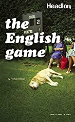 The English Game (Oberon Modern Plays)