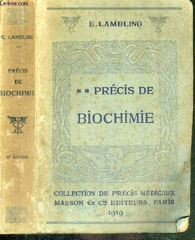 PRECIS DE BIOCHIMIE - COLLECTION DE PRECIS MEDICAUX
