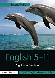 English 5-11: Second Edition (Primary 5-11 Series) by David Waugh (2013-10-17)