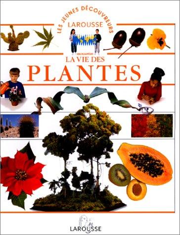 La vie des plantes par Collectif
