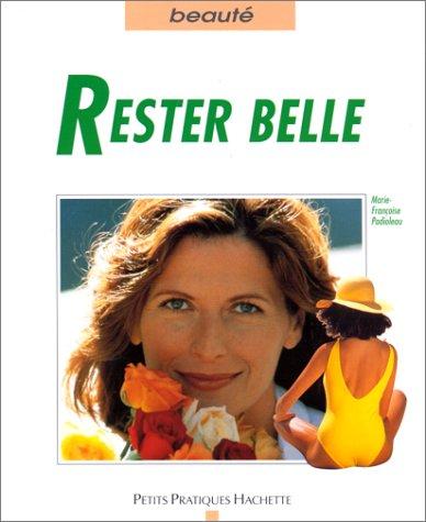 Rester belle par Marie-Françoise Padioleau