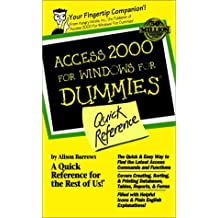 Access 2000 for Windows for Dummies Quick Reference (For Dummies: Quick Reference (Computers))