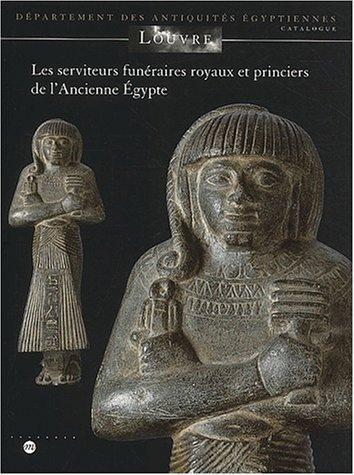 Les serviteurs funéraires royaux et princiers de ...