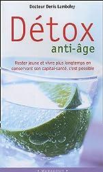 Détox anti-âge : Vivre mieux et plus longtemps