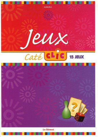 Caté Clic : Jeux par Marie-France Clément