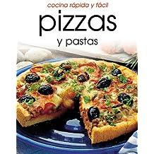 Pizzas Y Pastas: Cocina Rapida Y Facil