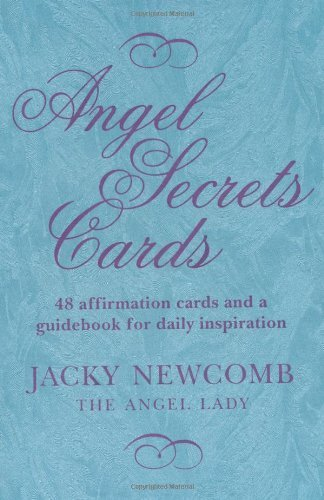 Angel Secrets Cards: 48 cards and a guidebook for daily inspiration by Newcomb, Jacky (2011) Paperback