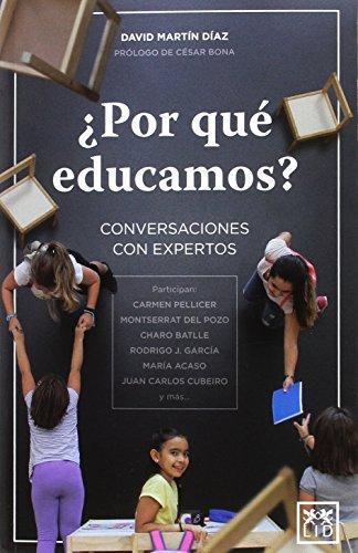 ¿Por qué educamos? por David Martín Díaz