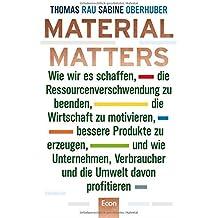 material matters wie wir es schaffen die ressourcenverschwendung zu beenden die wirtschaft zu - Sabine Rau Lebenslauf