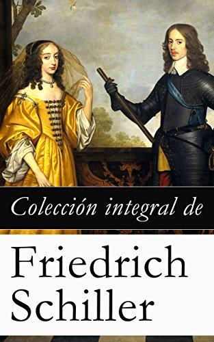 Colección integral de Friedrich Schiller por Friedrich Schiller