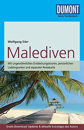 DuMont Reise-Taschenbuch Reiseführer Malediven: mit Online-Updates als Gratis-Download (Malediven Reiseführer)
