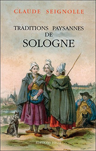 Traditions paysannes, Sologne