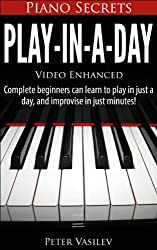 Piano Secrets: Play-In-A-Day (English Edition)