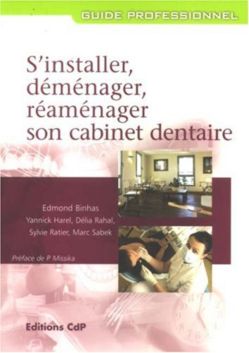 S'installer, dmnager, ramnager son cabinet dentaire