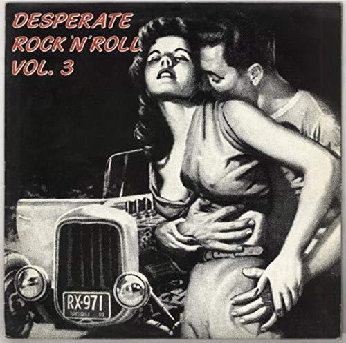 Desperate Rock \'N\' Roll Vol. 3