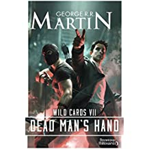Wild Cards (Tome 7) - Dead Man's Hand (French Edition)