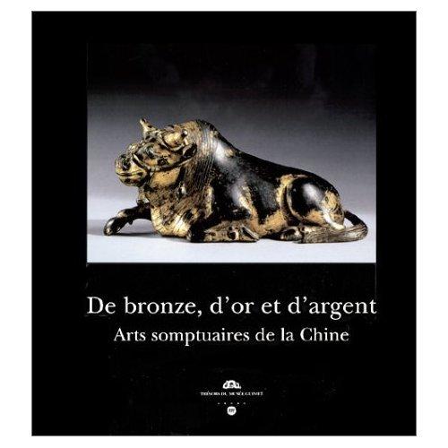 De bronze, d'or et d'argent : Arts somptuaires de la Chine
