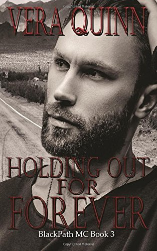 Holding Out For Forever: Volume 3 (BlackPath MC)