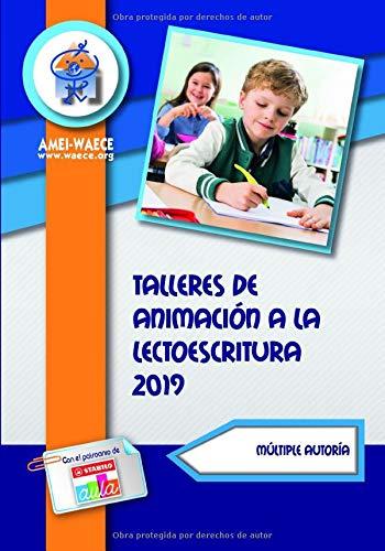 Talleres de animación a la lectoescritura 2019 (Biblioteca AMEI-WAECE)