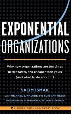 [(Exponential Organizations)] [Author: Salim Ismail] published on (October, 2014)
