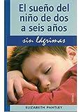 EL SUEÑO DEL NIÑO DE 2 A 6 AÑOS.SIN LAGRIMAS (NIÑOS Y ADOLESCENTES)