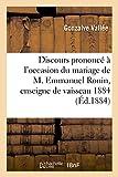 Discours Prononce A L'Occasion Du Mariage de M. Emmanuel Ronin, Enseigne de Vaisseau 1884 (Histoire)