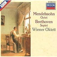 Mendelssohn: Octet / Beethoven: Septet
