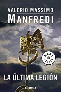 La última legión par Valerio Manfredi