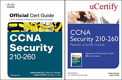 CCNA Security 210-260 Pearson Ucertify Course and Textbook Bundle (Official Cert Guide)