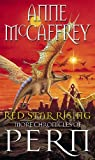 Red Star Rising: More Chronicles Of Pern (The Dragon Books, Band 14)